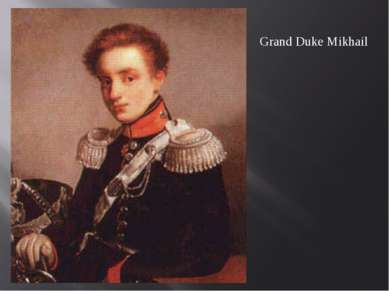 Grand Duke Mikhail