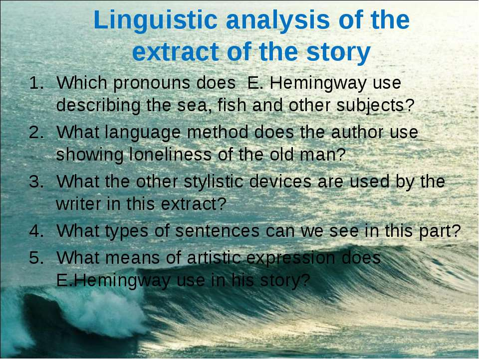 Linguistic analysis of the extract of the story Which pronouns does E. Heming...