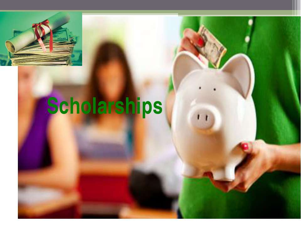 Scholarships There are a lot of competitions, which reduce the cost of  their...