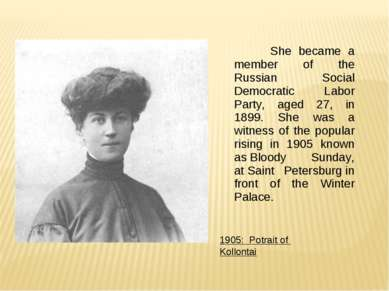 She became a member of the Russian Social Democratic Labor Party, aged 27, in...