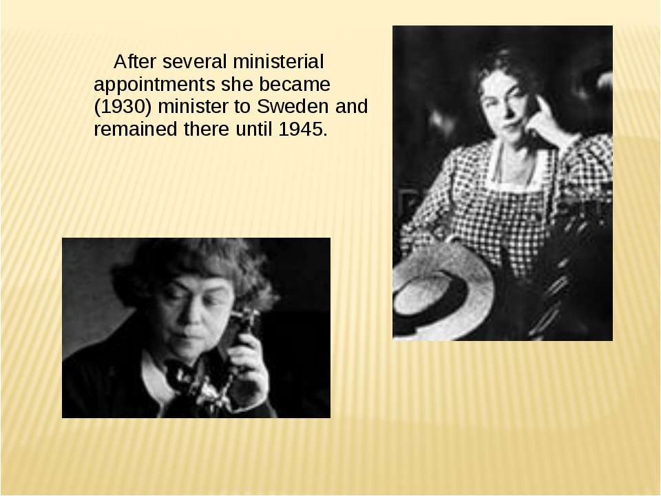 After several ministerial appointments she became (1930) minister to Sweden a...