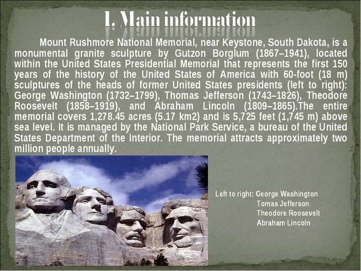 Mount Rushmore National Memorial, near Keystone, South Dakota, is a monumenta...
