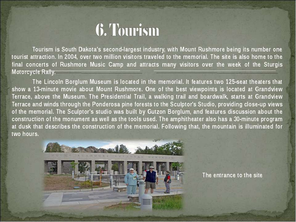 Tourism is South Dakota's second-largest industry, with Mount Rushmore being ...