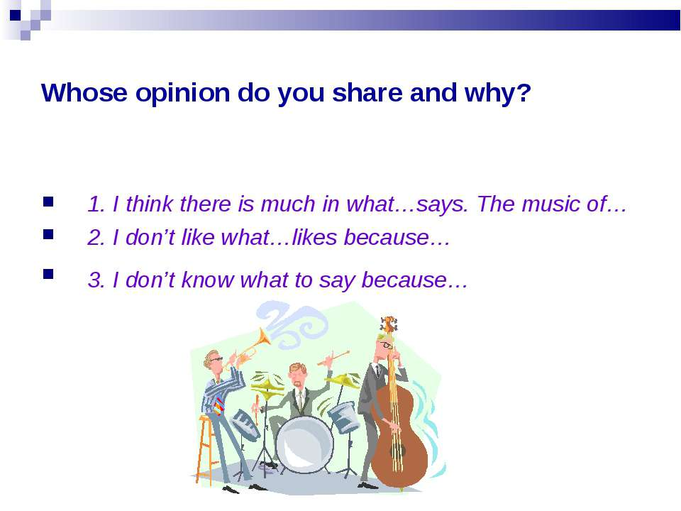Whose opinion do you share and why? 1. I think there is much in what…says. Th...