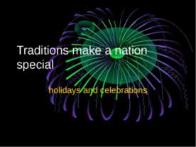 Traditions make a nation special