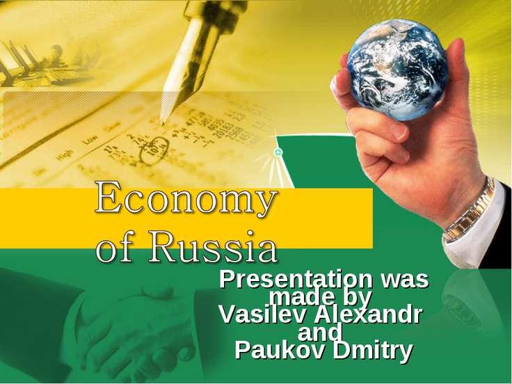 Presentation was made by Vasilev Alexandr and Paukov Dmitry