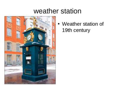 weather station Weather station of 19th century