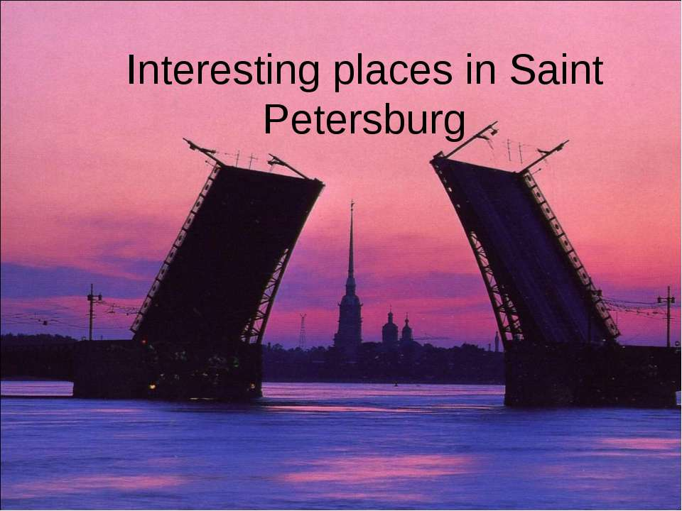 Interesting places in Saint Petersburg