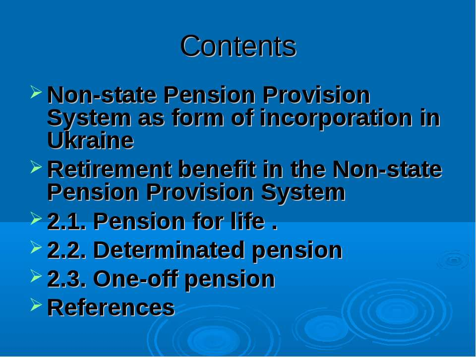 Contents Non-state Pension Provision System as form of incorporation in Ukrai...