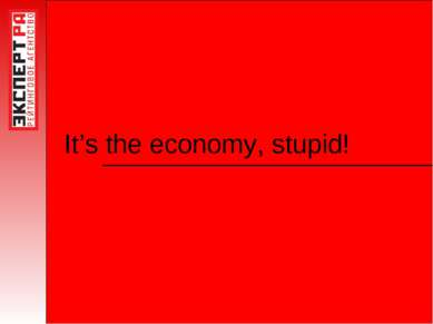 It's the economy, stupid!
