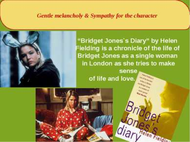 "Gentle melancholy & Sympathy for the character ""Bridget Jones`s Diary"" by Hel..."