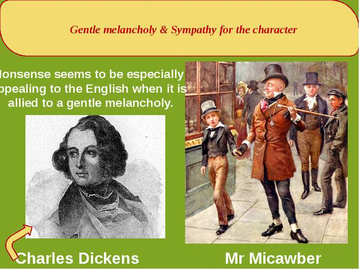 Gentle melancholy & Sympathy for the character Charles Dickens Mr Micawber No...