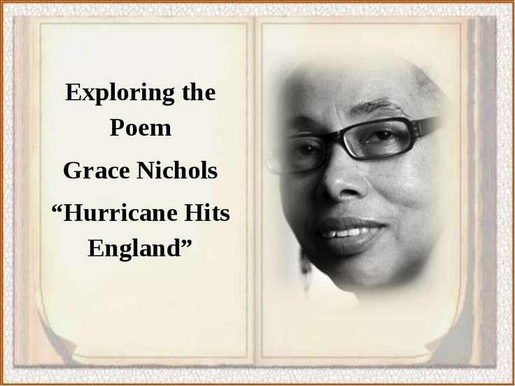 "Exploring the Poem Grace Nichols ""Hurricane Hits England"""