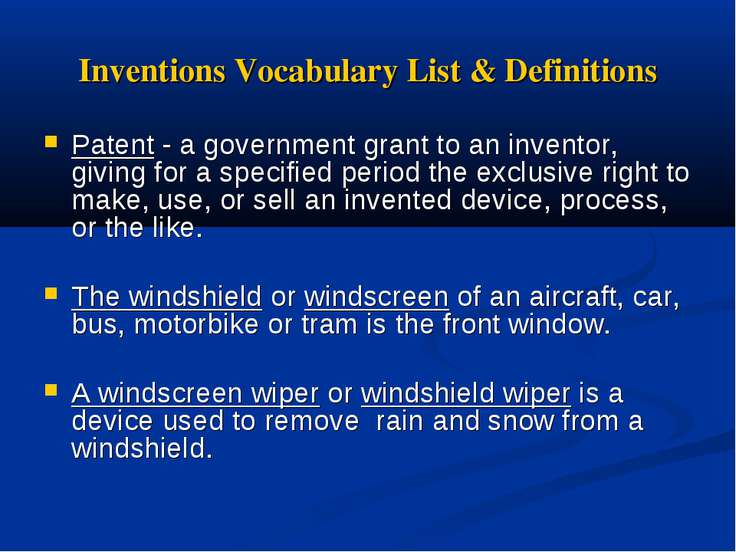 Inventions Vocabulary List & Definitions Patent - a government grant to an in...
