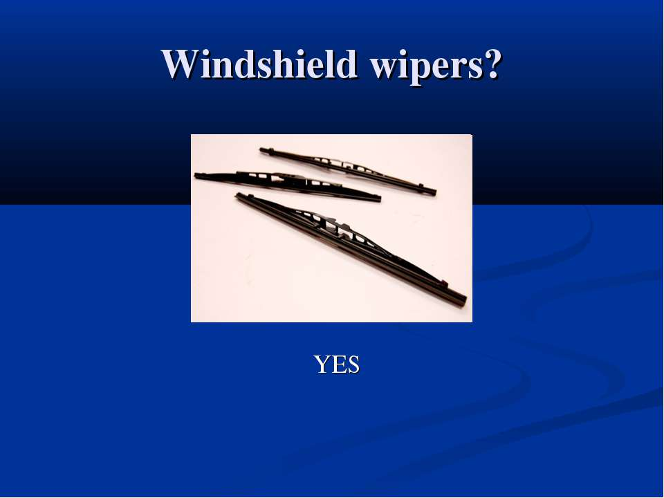 Windshield wipers? YES