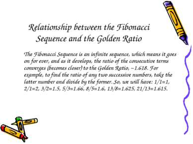 Relationship between the Fibonacci Sequence and the Golden Ratio The Fibonacc...
