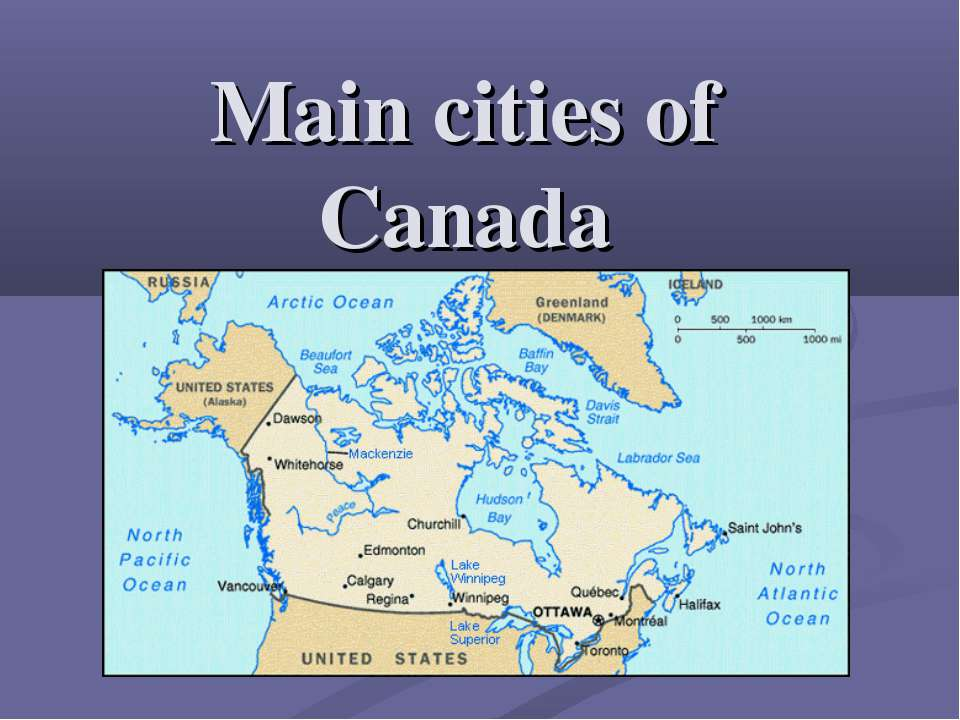 Main cities of Canada