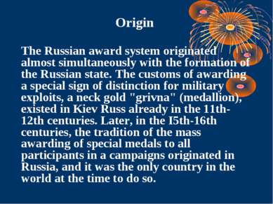 The Russian award system originated almost simultaneously with the formation ...