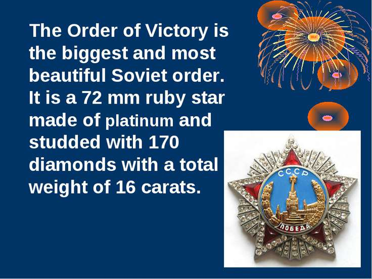 The Order of Victory is the biggest and most beautiful Soviet order. It is a ...