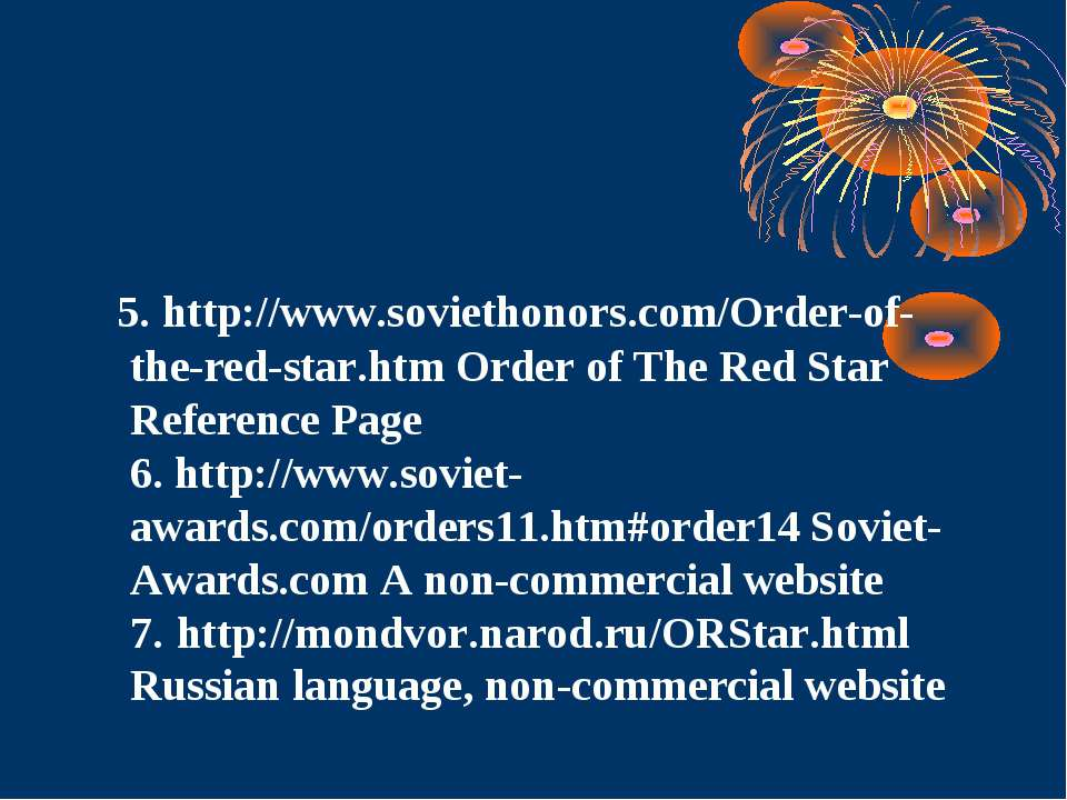5. http://www.soviethonors.com/Order-of-the-red-star.htm Order of The Red Sta...