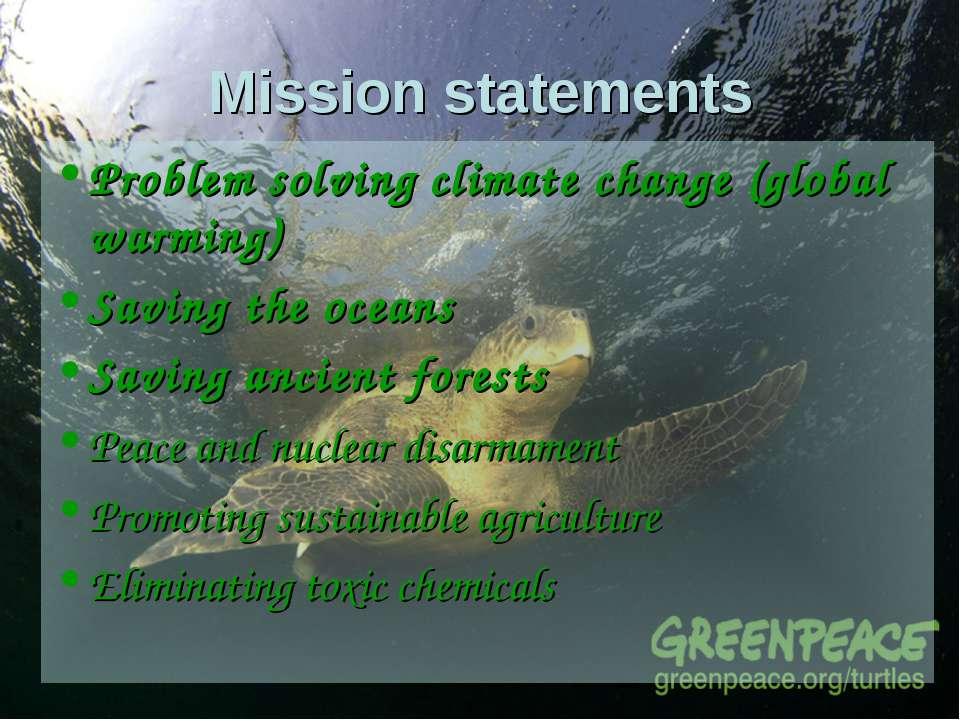 Mission statements Problem solving climate change (global warming) Saving the...