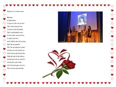 Входят уч-ся и читают стихи. My Love by Robert Burns O my luve is like a red,...