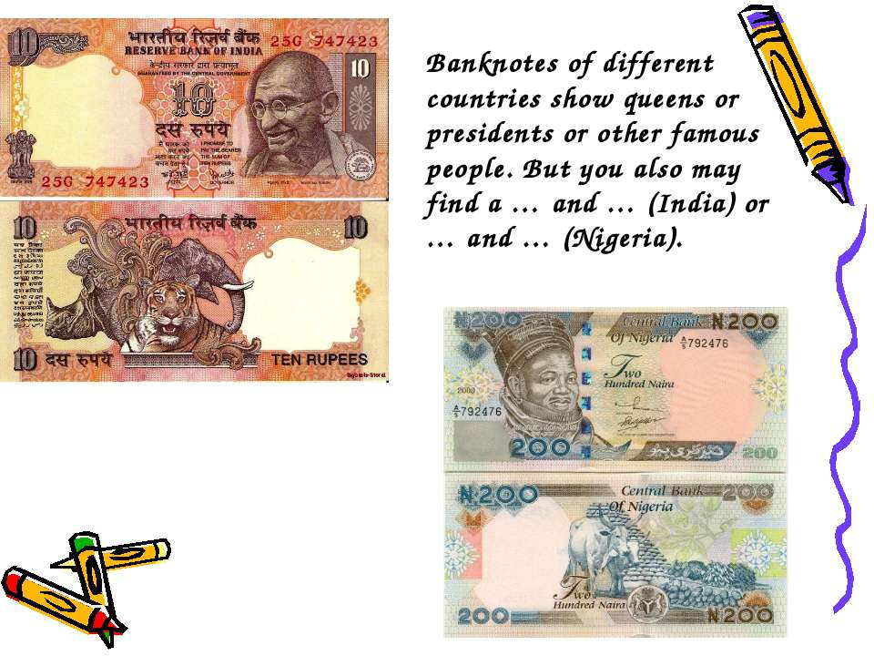 Banknotes of different countries show queens or presidents or other famous pe...