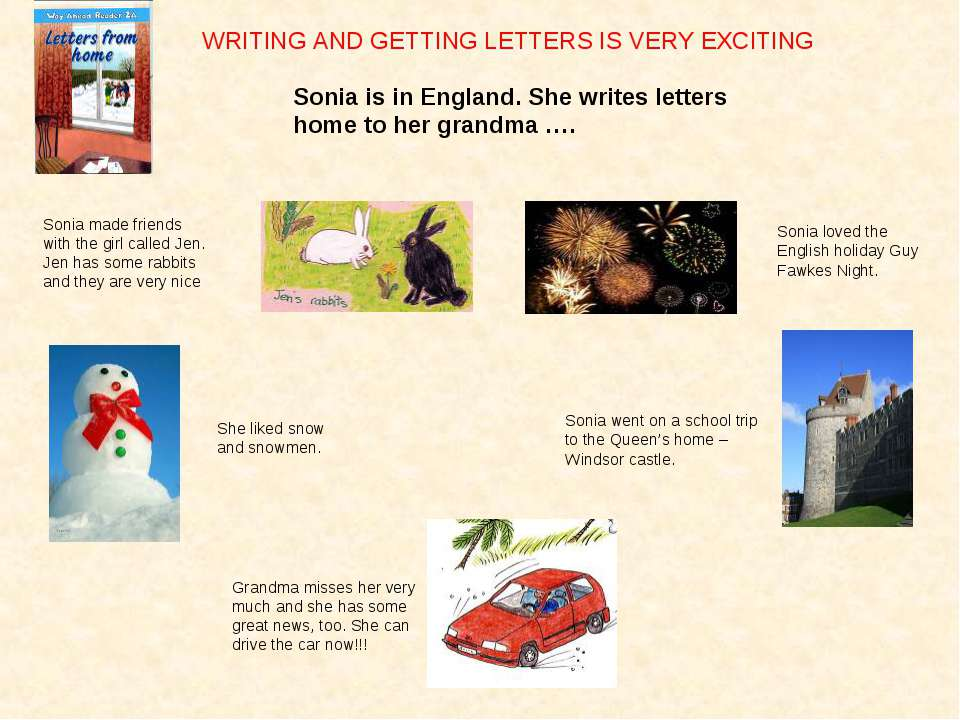 Sonia is in England. She writes letters home to her grandma …. Sonia made fri...