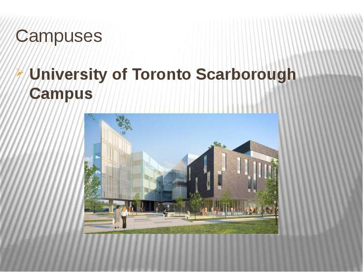 Campuses University of Toronto Scarborough Campus