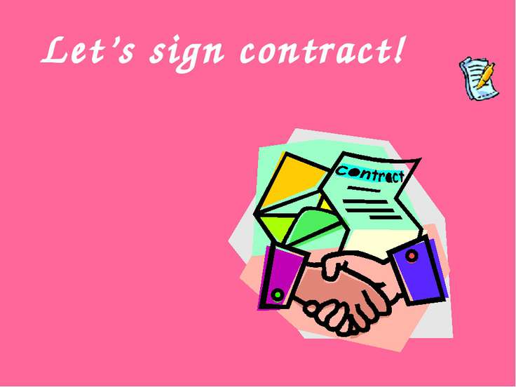 Let's sign contract!