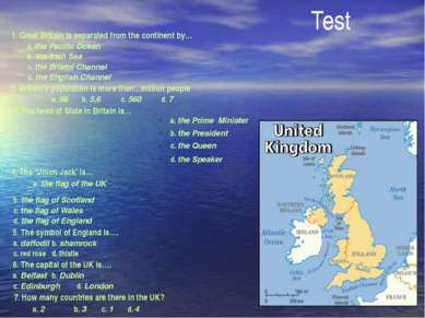 Test 1. Great Britain is separated from the continent by… a. the Pacific Ocea...