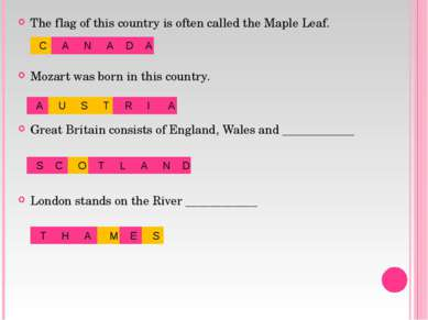 The flag of this country is often called the Maple Leaf. Mozart was born in t...