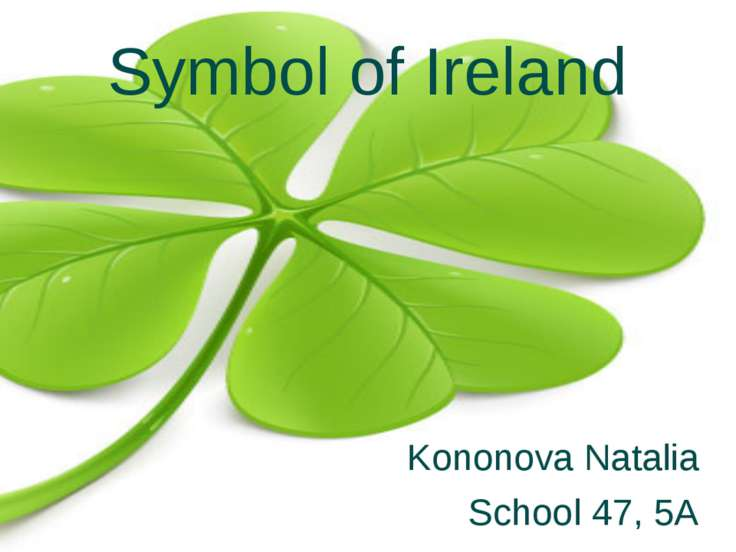 Symbol of Ireland Kononova Natalia School 47, 5A