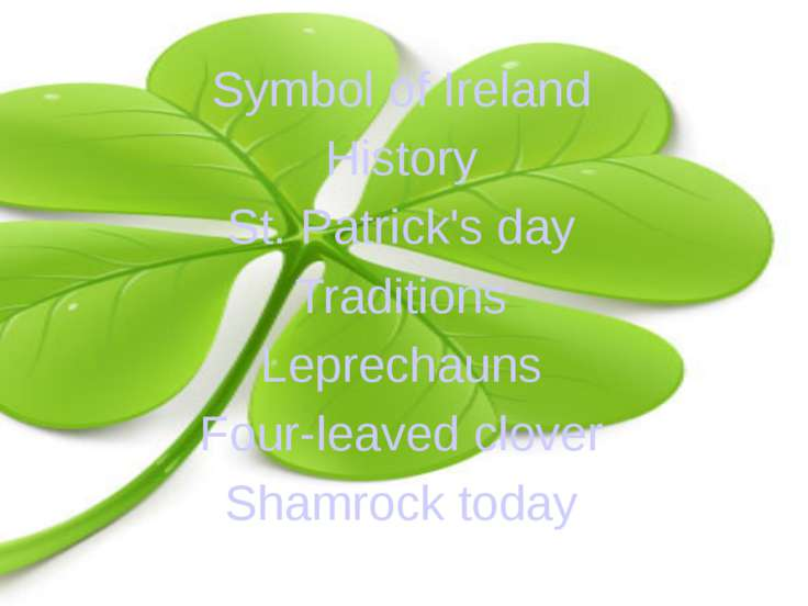 Symbol of Ireland History St. Patrick's day Traditions Leprechauns Four-leave...