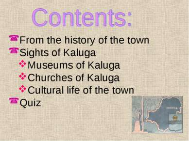 From the history of the town Sights of Kaluga Museums of Kaluga Churches of K...
