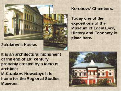 Zolotarev's House. It is an architectural monument of the end of 18th century...