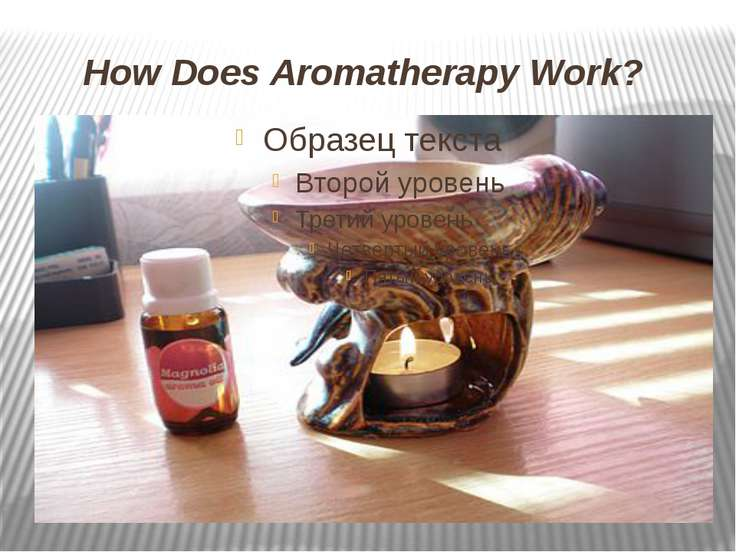 How Does Aromatherapy Work?