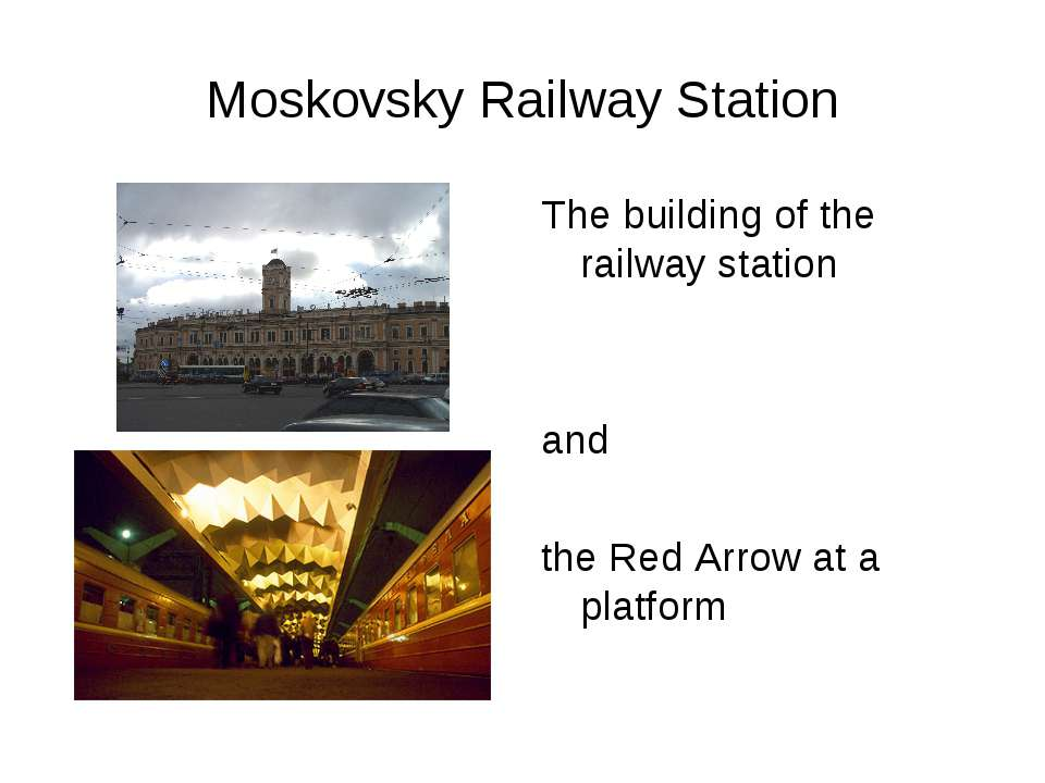 Moskovsky Railway Station The building of the railway station and the Red Arr...