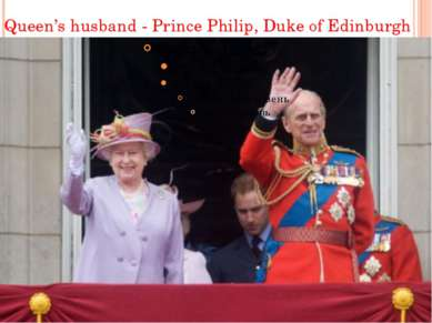 Queen's husband - Prince Philip, Duke of Edinburgh