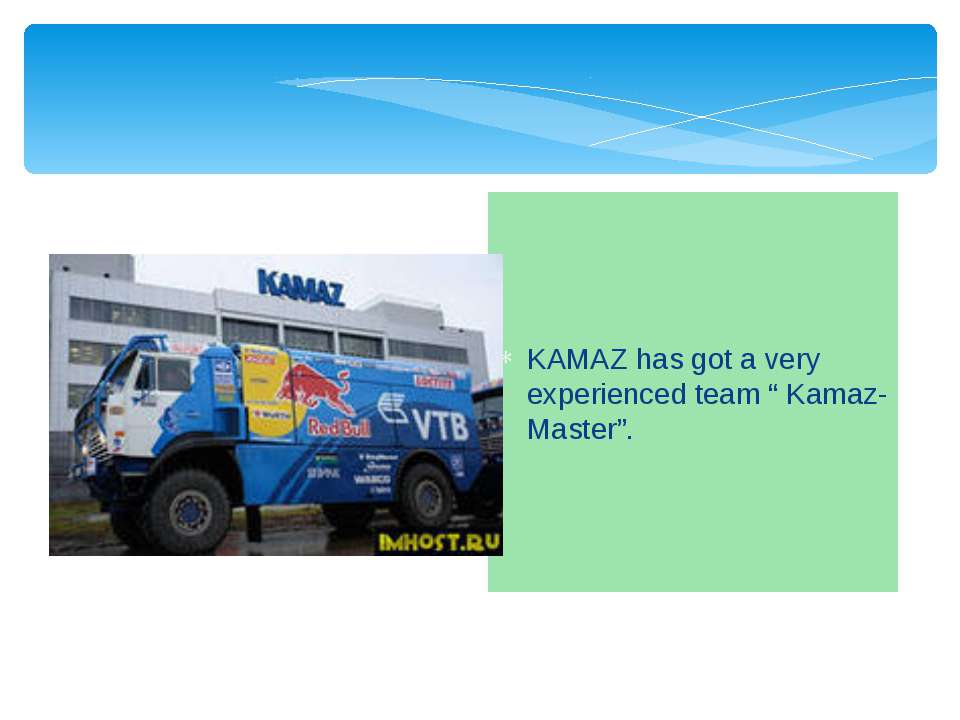 """KAMAZ has got a very experienced team """" Kamaz-Master""""."""