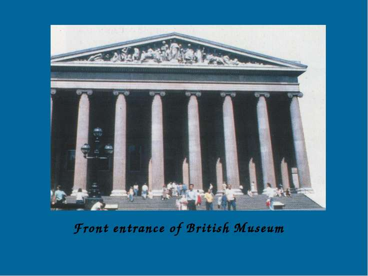 Front entrance of British Museum