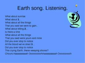 Earth song. Listening
