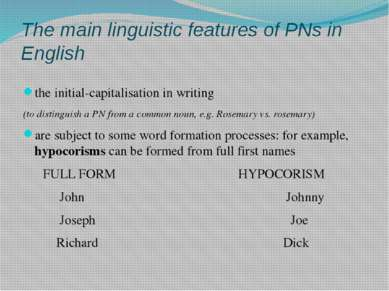 The main linguistic features of PNs in English the initial-capitalisation in ...