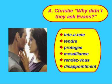 tete-a-tete tendre protegee mesalliance rendez-vous disappointment A. Christi...