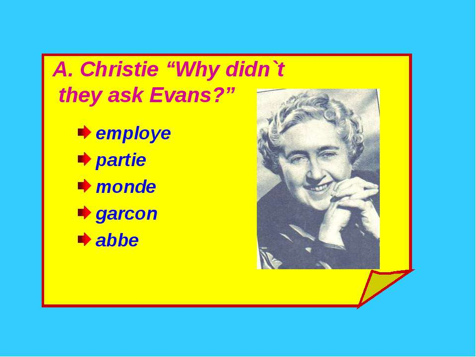 "A. Christie ""Why didn`t they ask Evans?"" employe partie monde garcon abbe"