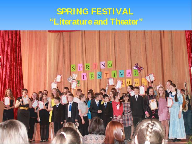 "SPRING FESTIVAL ""Literature and Theater"""