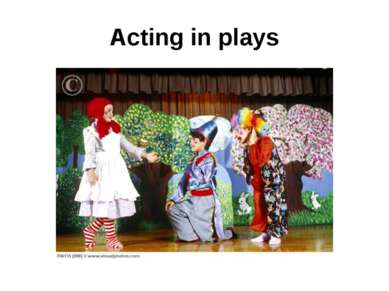 Acting in plays