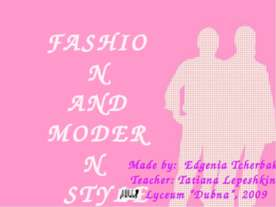 Fashion and modern style