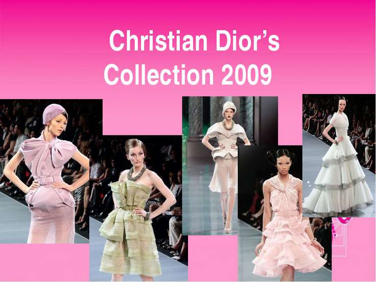 Christian Dior's Collection 2009