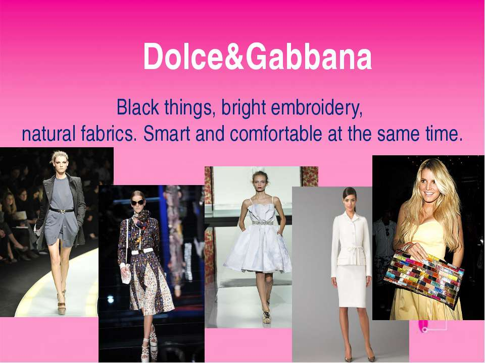 Dolce&Gabbana Black things, bright embroidery, natural fabrics. Smart and com...